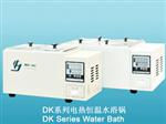 四川成都批发DK系列电热恒温水槽厂家直销
